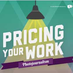 PRICING YOUR WORK PHOTOJOURNALISM 14 Ebooks Gratis de Fotografia II